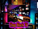 Chop Block TV