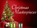 Christmas Masterpieces