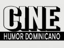 Cine Humor Dominicano