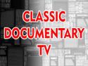 Classic Documentary TV