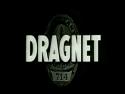 Classic Dragnet