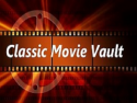 Classic Movie Vault on Roku