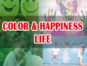 Color and Happiness Life