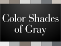 Color Shades of Gray