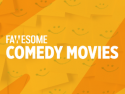 Comedy Movies by Fawesome.tv
