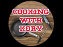 Cooking with Kory