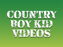 Country Boy Kids and Toy Fun!