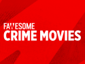 Crime Movies by Fawesome.tv
