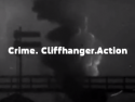 Crime. Cliffhanger. Action
