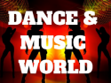 Dance & Music World