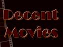 Decent Movies