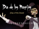 Dia de los Muertos Screensaver