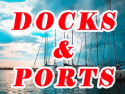Docks and Ports