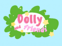 Dolly and Friends