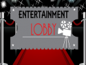Entertainment Lobby