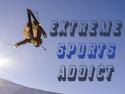 Extreme Sports Addict