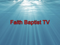 Faith Baptist TV
