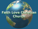 Faith Love Christian Church