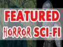 Featured Horror Sci-Fi