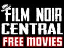 Film Noir Central FREE