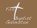First Baptist Church Galveston