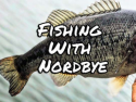 Fishing With Nordbye