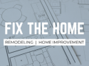 FIX THE HOME