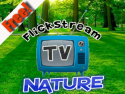 Flickstream TV Nature