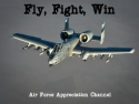 Fly, Fight, Win.