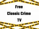 Free Classic Crime TV