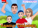 Funhouse Family on Roku