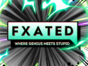 FXated - Special Effects
