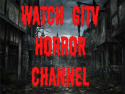 GITV Horror Channel