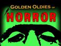 Golden Oldies of Horror