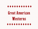 Great American Westerns