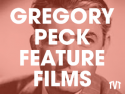 Gregory Peck Feature Films on Roku
