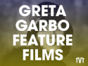 Greta Garbo Feature Films on Roku