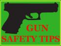 Gun Safety Tips