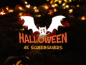 Halloween 4K Screensavers
