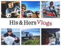 His and Hers Vlogs