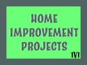 Home Improvement Projects