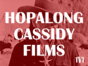 Hopalong Cassidy Films