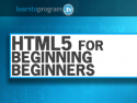 HTML5 for Beginning Beginners