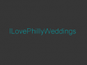 I Love Philly Weddings