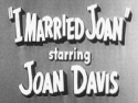 I Married Joan Channel