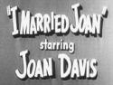 I Married Joan Channel