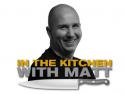 In The Kitchen With Matt