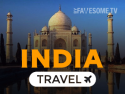 India Travel by Fawesome.tv