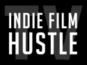 Indie Film Hustle TV