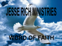 JESSE RICH MINISTRIES